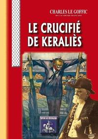 Charles Le Goffic - Le crucifie de keralies.