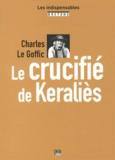 Charles Le Goffic - Le crucifié de Keraliès.