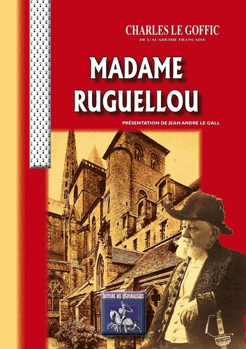 Charles Le Goffic - Madame Ruguellou.