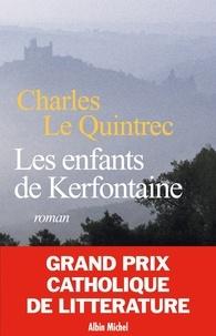 Charles Le Quintrec et Charles Le Quintrec - Les Enfants de Kerfontaine.