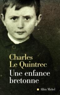 Charles Le Quintrec - Une enfance bretonne.