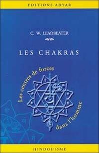 Charles Leadbeater - Les Chakras - Centres de force dans l'homme.