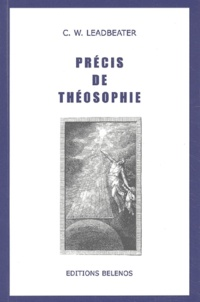 Précis de théosophie - Charles Leadbeater |