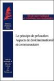 Charles Leben - Le principe de précaution, aspects de droit international et communautaire.