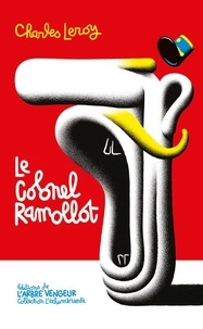 Charles Leroy - Le Colonel Ramollot.