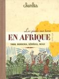 Charles - Les pieds sur terre en Afrique - Sénégal, Mali, Burkina Faso, Togo.