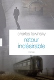 Charles Lewinsky - Retour indésirable.