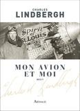 Charles Lindbergh - Mon avion et moi.