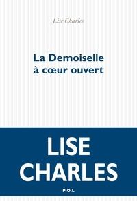 Charles Lise - La demoiselle à coeur ouvert.