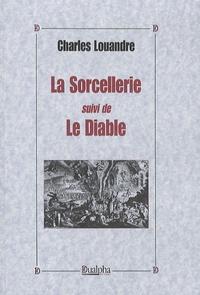 Galabria.be La Sorcellerie suivi de Le Diable Image