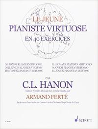 Charles-Louis Hanon - Jeune pianiste virtuose en 40 exercices.