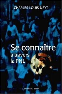 Se connaître à travers la PNL - Charles-Louis Neyt | Showmesound.org