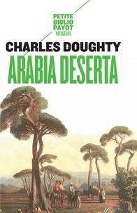 Charles-M Doughty - Arabia deserta.