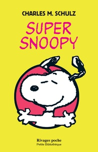 Charles-M Schulz - Super Snoopy.