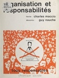 Charles Maccio et Guy Nauche - Organisation et responsabilités.
