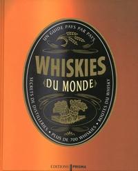 Charles MacLean - Whiskies du monde.