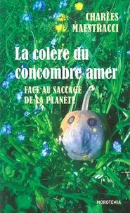 La colère du concombre amer face au saccage de la planète.pdf