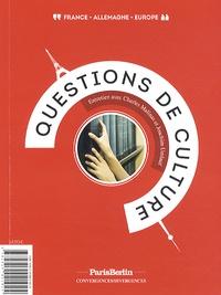 Charles Malinas et Joachim Umlauf - Questions de culture - Paris Berlin, convergences/divergences.