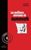 Charles Manian - Les meilleurs morceaux du Mammouth.