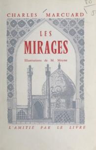 Charles Marcuard et M. Moyne - Les mirages.