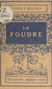 Charles Maurain - La foudre.