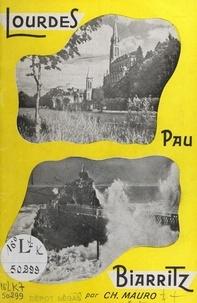 Charles Mauro et  La Flore - Lourdes, Pau, Biarritz.