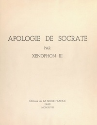 Charles Maurras et  Xénophon III - Apologie de Socrate.