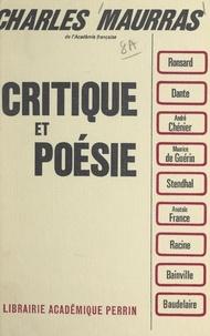 Charles Maurras - Critique et poésie.