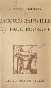 Charles Maurras et Jean-Vital Prost - Jacques Bainville et Paul Bourget.