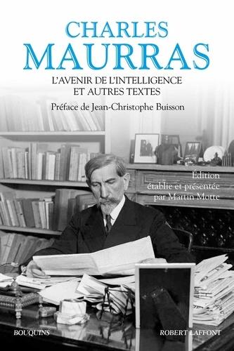L'avenir de l'intelligence et autres textes - Charles Maurras - Format ePub - 9782221219287 - 19,99 €