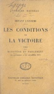 Charles Maurras - Les conditions de la victoire (3). Ministère et Parlement, de septembre à fin décembre 1915.