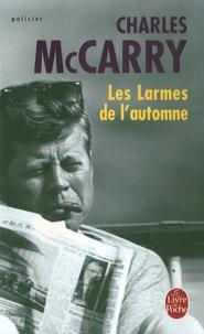 Charles McCarry - Les Larmes de l'automne.