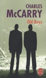 Charles McCarry - Old Boys.