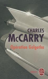Charles McCarry - Opération Golgotha.