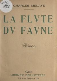 Charles Melaye - La flûte du faune.