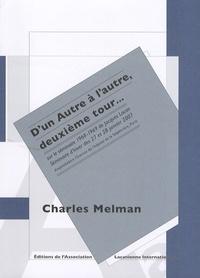 Charles Melman - D'un Autre à l'autre, deuxième tour... - Sur le séminaire 1968-1969 de Jacques Lacan : séminaire d'hiver des 27 et 28 janvier 2007.