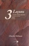 Charles Melman - Lacan et les anciens - 3 leçons : Le métier de Zeus, Phédon, De l'âme.
