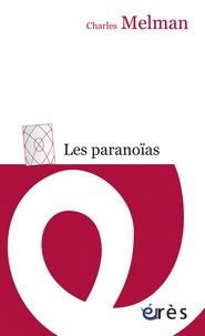 Charles Melman - Les paranoïas.
