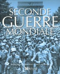 Charles Messenger et H-P Willmott - Seconde Guerre mondiale.