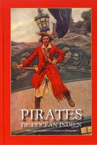 Charles-Mézence Briseul et Emmanuel Mezino - Pirates de l'océan Indien.