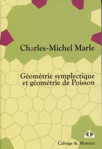 Charles-Michel Marle - Géométrie symplectique et géométrie de Poisson.