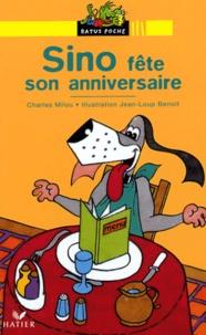 Charles Milou - Sino fête son anniversaire.