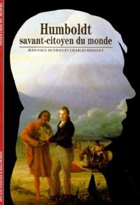 Charles Minguet et Jean-Paul Duviols - Humboldt - Savant citoyen du monde.