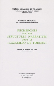 """Charles Minguet - Recherches sur les structures narratives dans le """"Lazarillo de Tormes""""."""