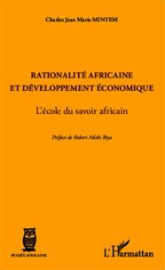 Rationalité africaine et développement économique - Lécole du savoir africain.pdf