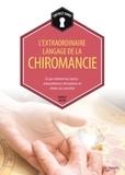 Charles Mistri - L'extraordinaire langage de la chiromancie - Ce que révèlent nos mains : interprétations divinatoires et études du caractère.