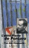 """Charles Molette - L'abbé Pierre de Porcaro, - (Dinan 10 août 1904 - Dachau 12 mars 1945), """"l'un des Cinquante""""."""