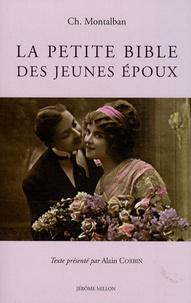 Charles Montalban - La petite bible des jeunes époux.