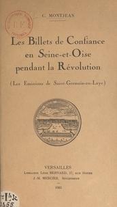 Charles Montjean - Les Billets de Confiance en Seine-et-Oise pendant la Révolution (Les Émissions de Saint-Germain-en-Laye).