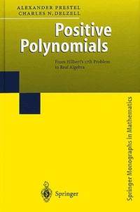 Deedr.fr Positive Polynomials. - From Hilbert's 17th Problem to Real Algebra Image